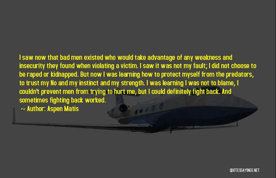 Instinct Trust Quotes By Aspen Matis