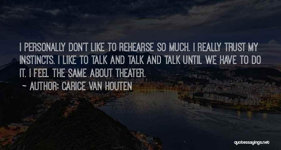 Instinct Trust Quotes By Carice Van Houten