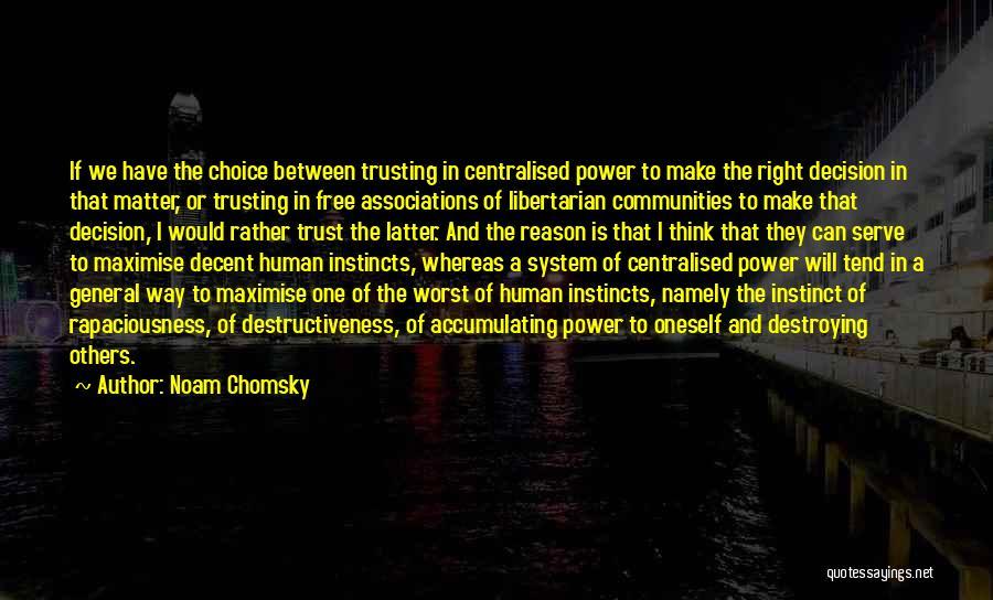 Instinct Trust Quotes By Noam Chomsky