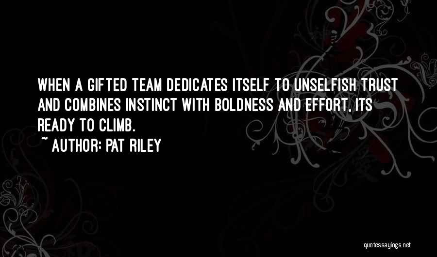 Instinct Trust Quotes By Pat Riley