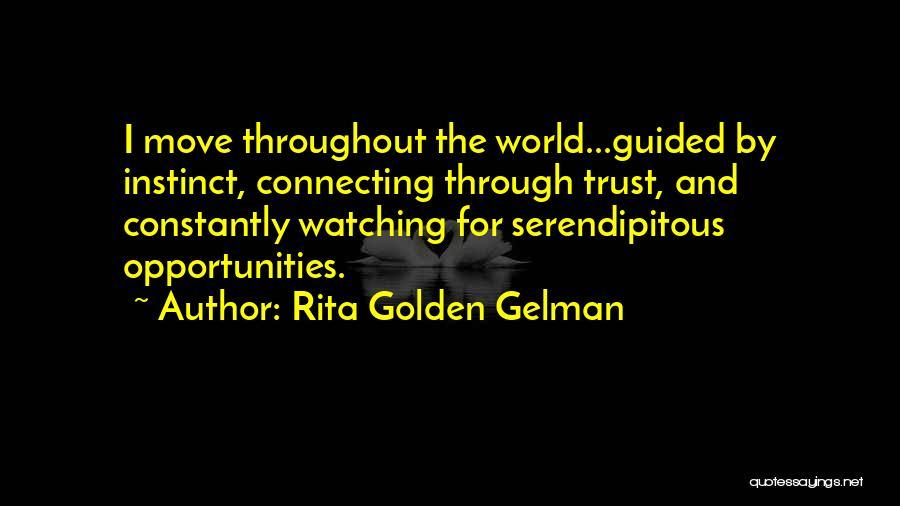 Instinct Trust Quotes By Rita Golden Gelman