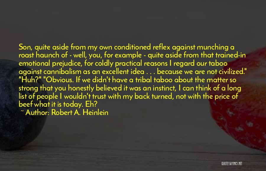 Instinct Trust Quotes By Robert A. Heinlein