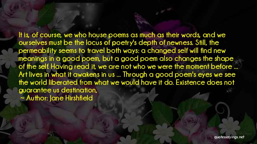 Insult Words Quotes By Jane Hirshfield