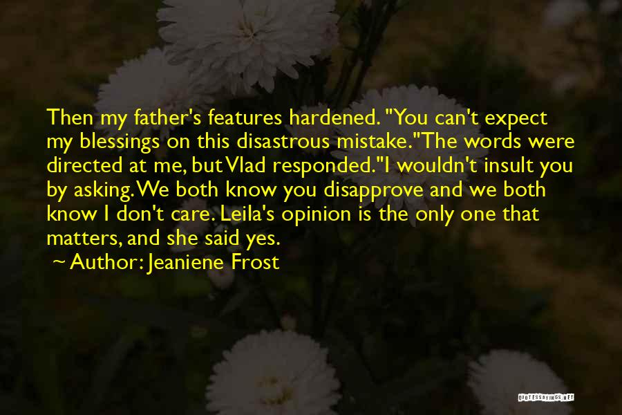 Insult Words Quotes By Jeaniene Frost