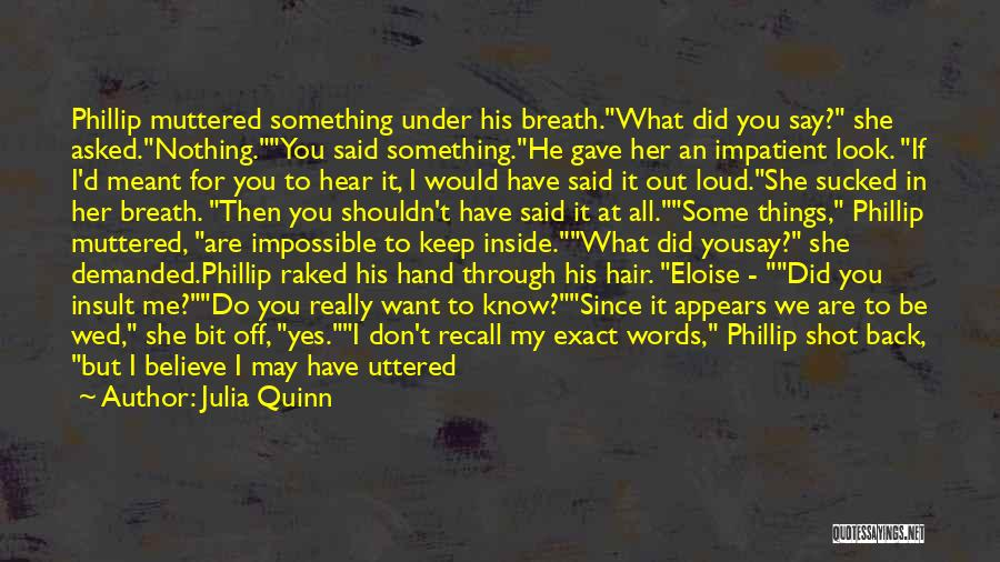 Insult Words Quotes By Julia Quinn