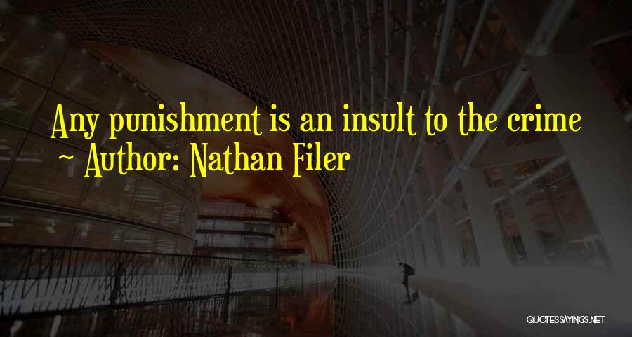 Insult Words Quotes By Nathan Filer