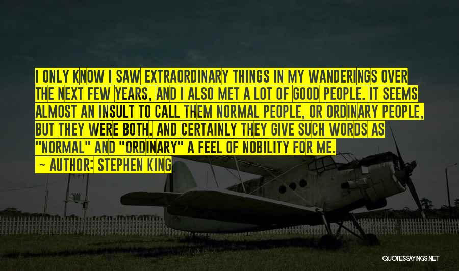 Insult Words Quotes By Stephen King