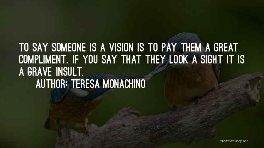 Insult Words Quotes By Teresa Monachino