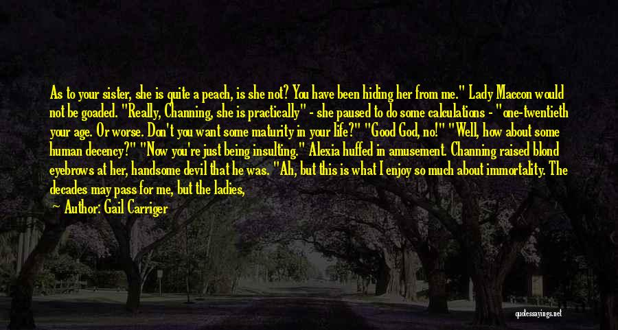 Insulting God Quotes By Gail Carriger