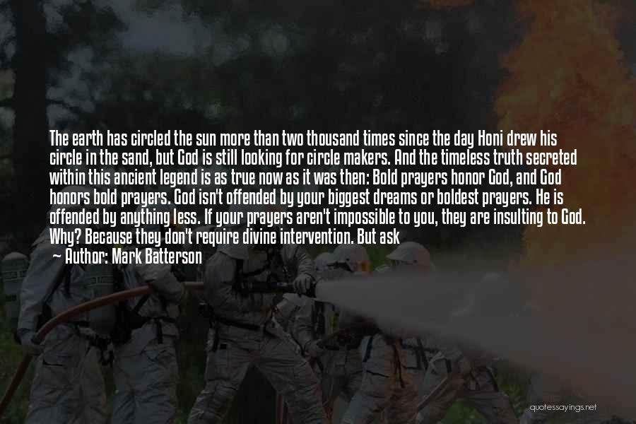 Insulting God Quotes By Mark Batterson