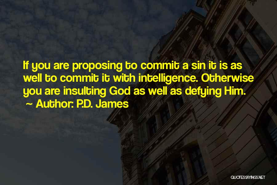 Insulting God Quotes By P.D. James