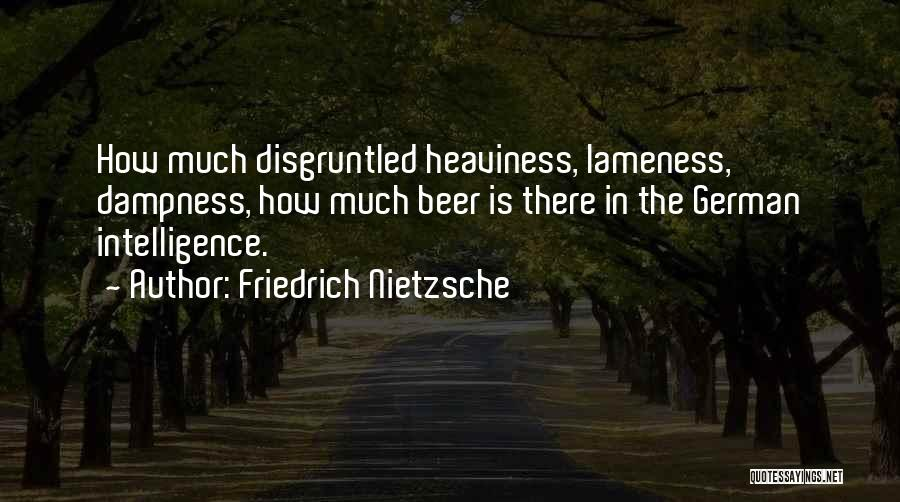Insulting My Intelligence Quotes By Friedrich Nietzsche
