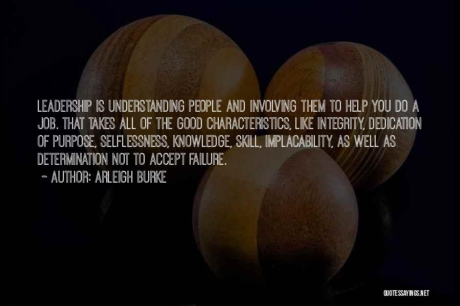 Integrity And Leadership Quotes By Arleigh Burke