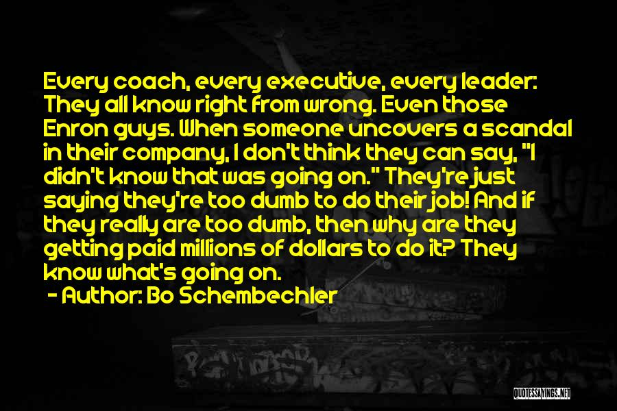 Integrity And Leadership Quotes By Bo Schembechler