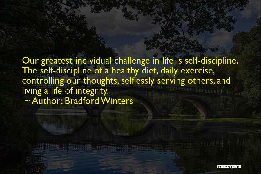 Integrity And Leadership Quotes By Bradford Winters
