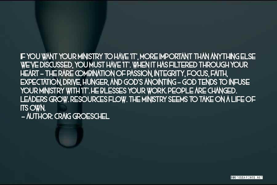 Integrity And Leadership Quotes By Craig Groeschel