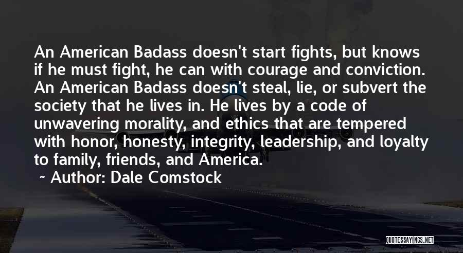 Integrity And Leadership Quotes By Dale Comstock