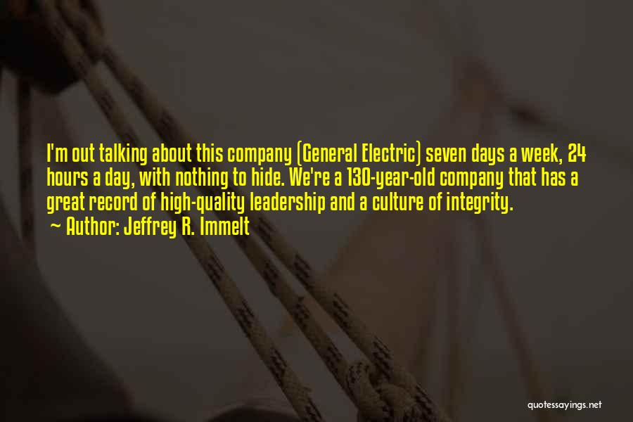 Integrity And Leadership Quotes By Jeffrey R. Immelt