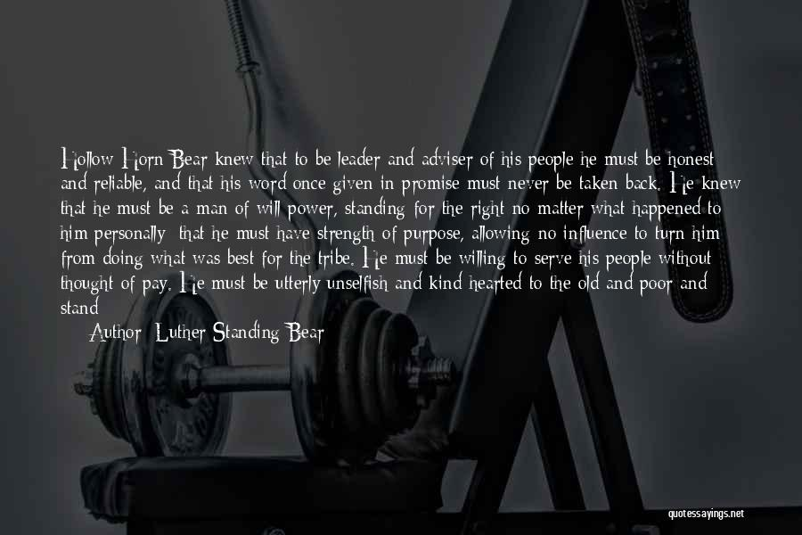 Integrity And Leadership Quotes By Luther Standing Bear