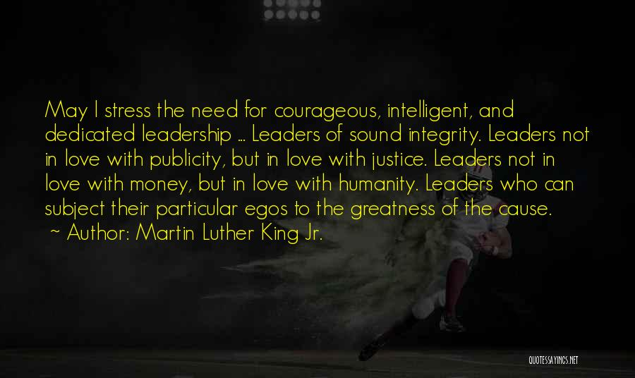 Integrity And Leadership Quotes By Martin Luther King Jr.