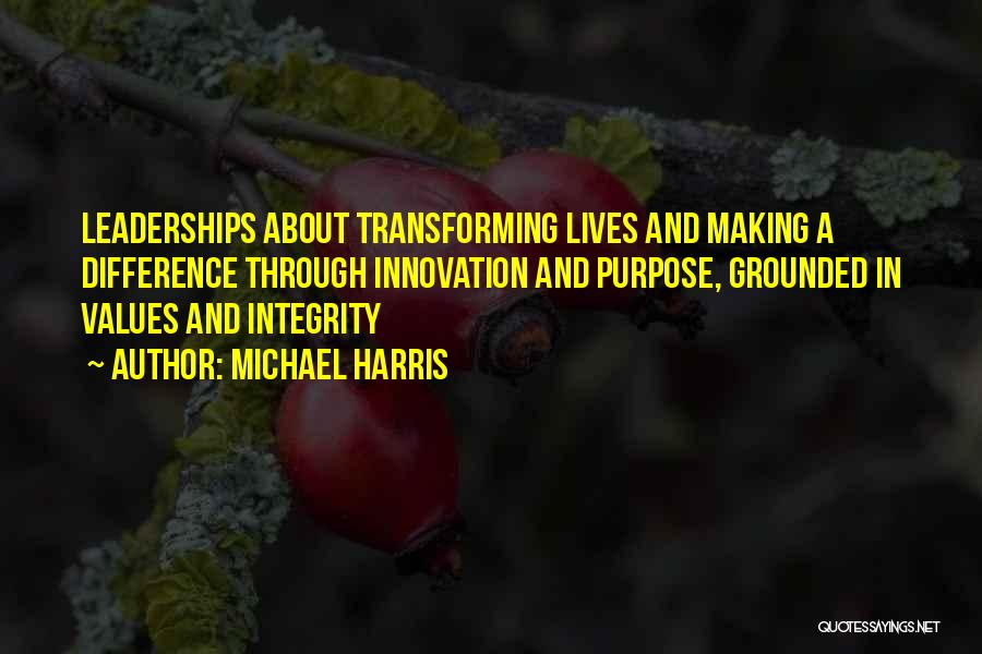 Integrity And Leadership Quotes By Michael Harris