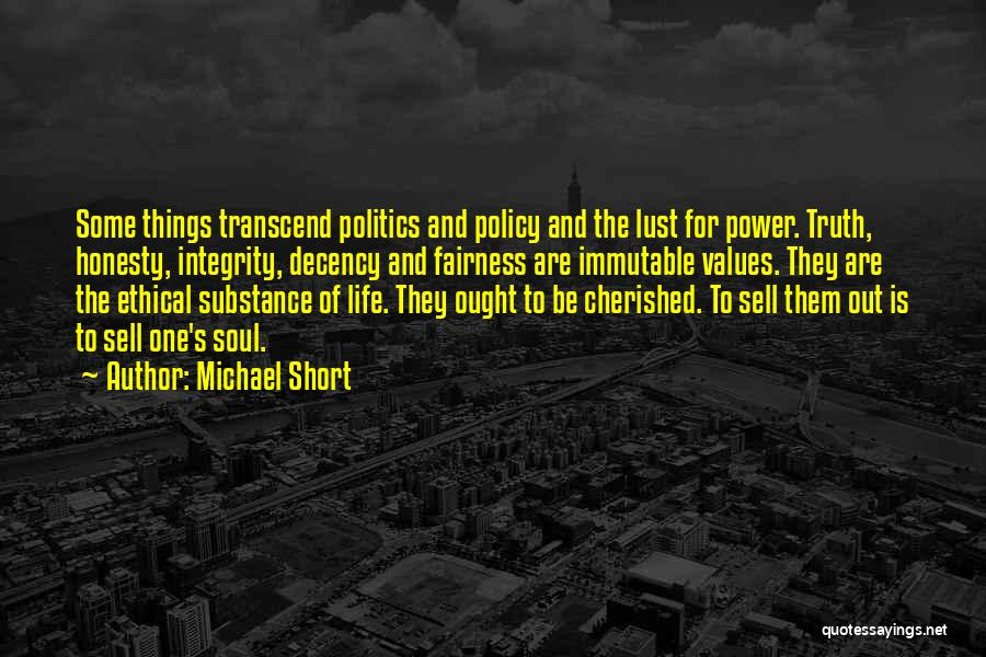 Integrity And Leadership Quotes By Michael Short