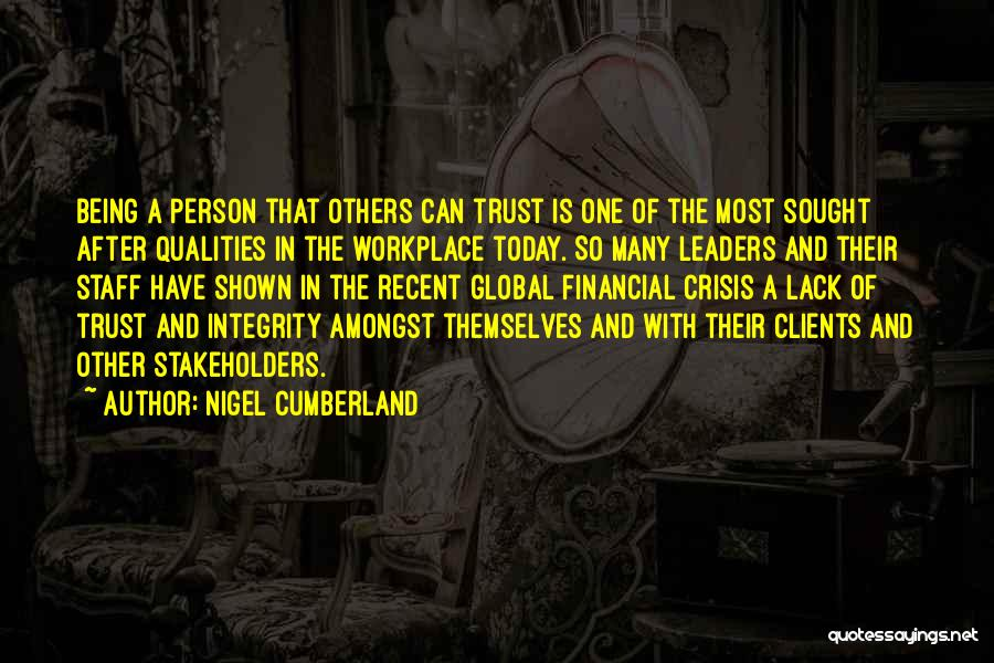 Integrity And Leadership Quotes By Nigel Cumberland
