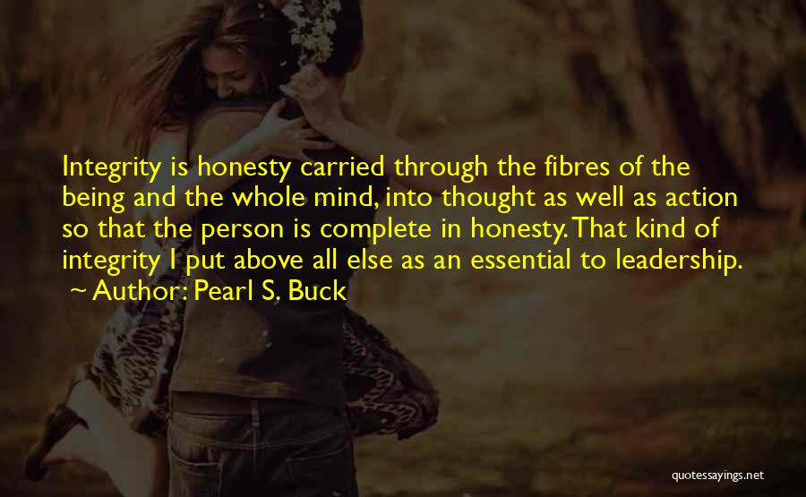 Integrity And Leadership Quotes By Pearl S. Buck