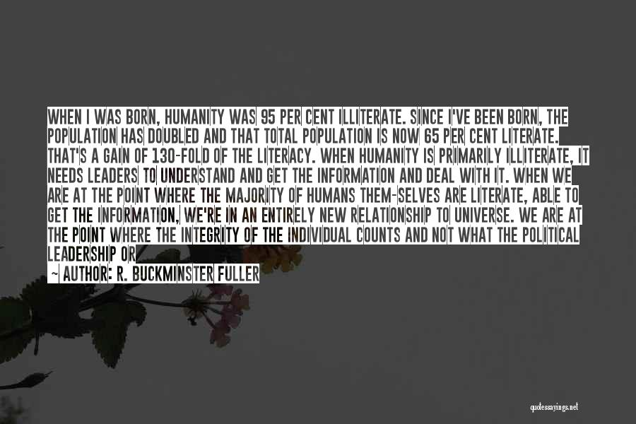 Integrity And Leadership Quotes By R. Buckminster Fuller