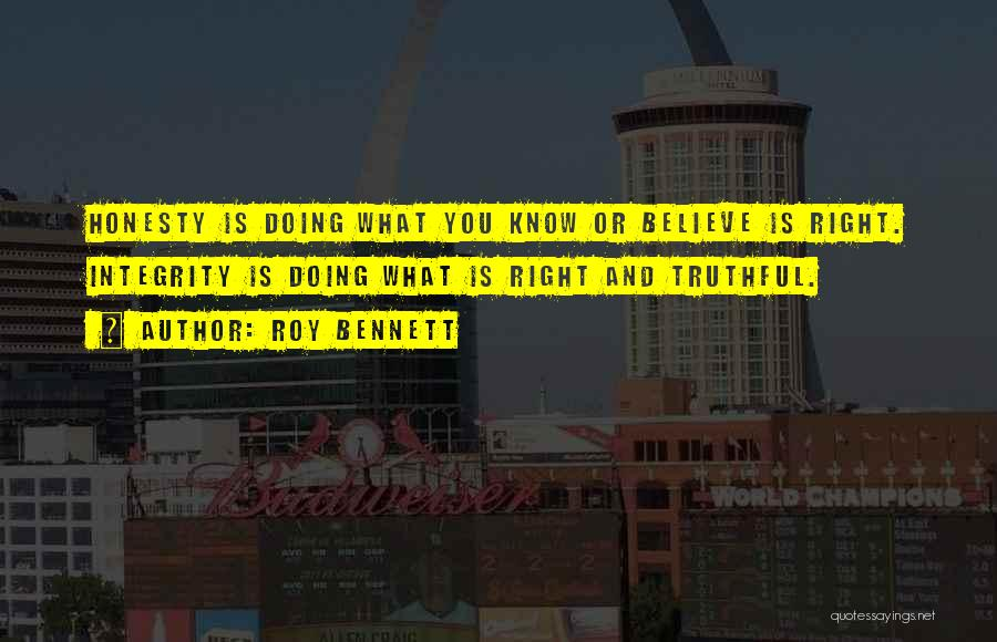 Integrity And Leadership Quotes By Roy Bennett