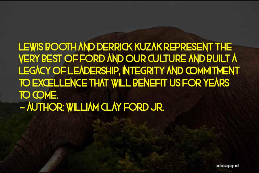Integrity And Leadership Quotes By William Clay Ford Jr.