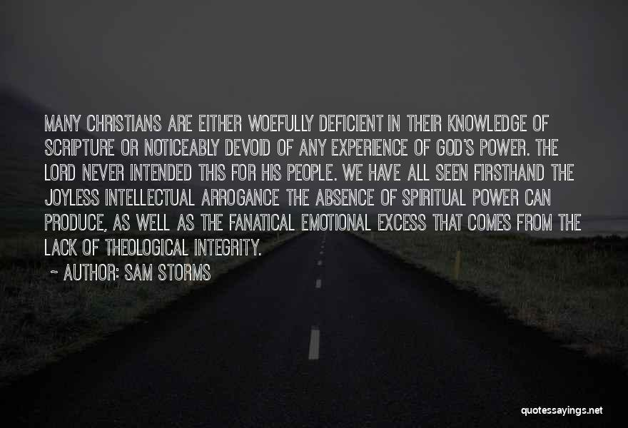 Integrity Scripture Quotes By Sam Storms