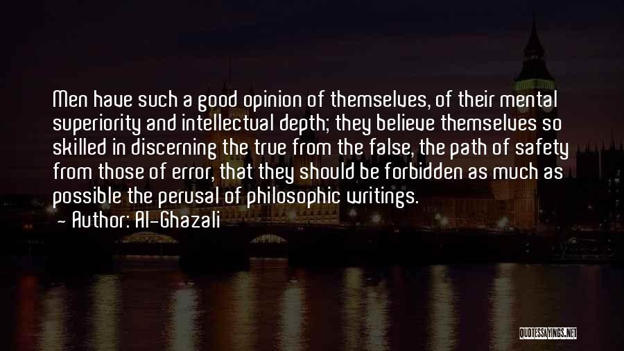 Intellectual Superiority Quotes By Al-Ghazali