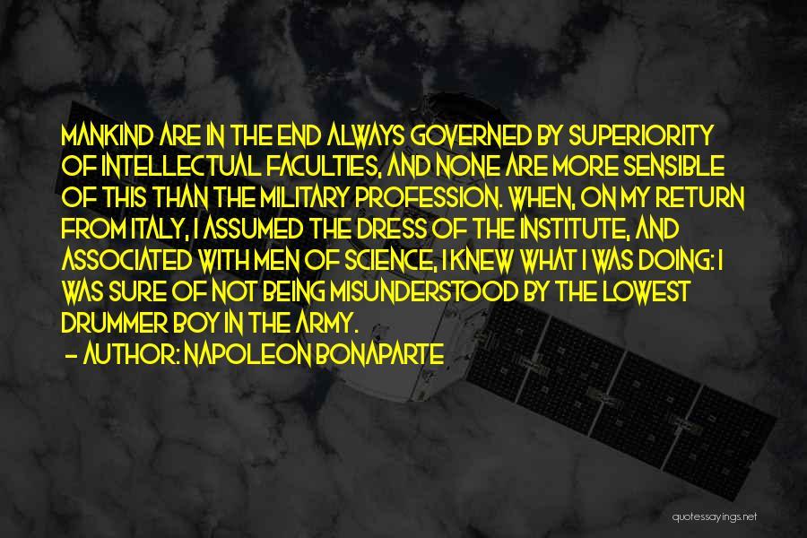Intellectual Superiority Quotes By Napoleon Bonaparte