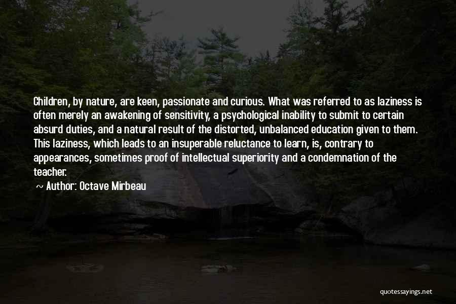 Intellectual Superiority Quotes By Octave Mirbeau
