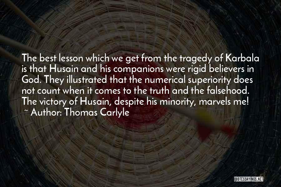 Intellectual Superiority Quotes By Thomas Carlyle