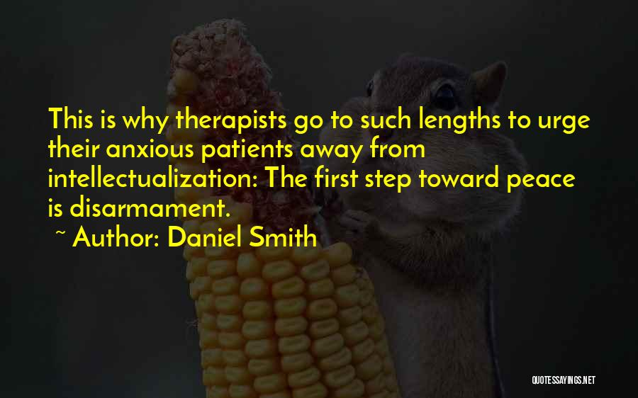 Intellectualization Quotes By Daniel Smith