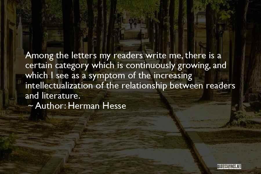 Intellectualization Quotes By Herman Hesse