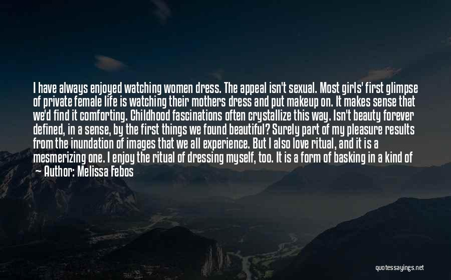 Intellectualization Quotes By Melissa Febos