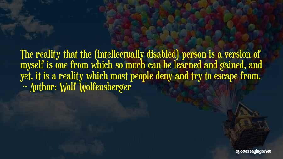 Intellectually Disabled Quotes By Wolf Wolfensberger
