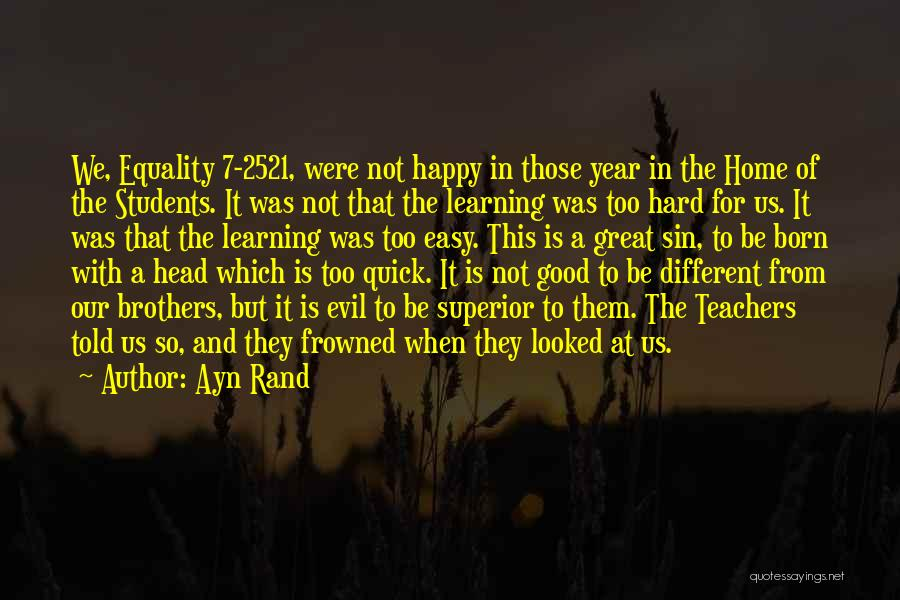 Intelligence And Learning Quotes By Ayn Rand