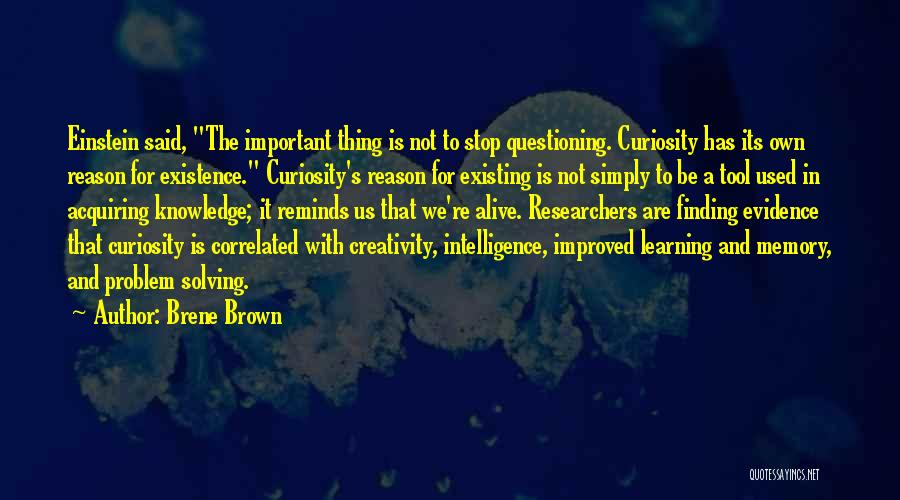 Intelligence And Learning Quotes By Brene Brown