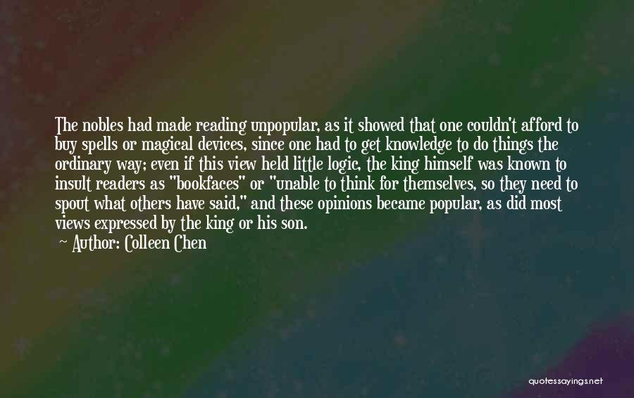 Intelligence And Learning Quotes By Colleen Chen