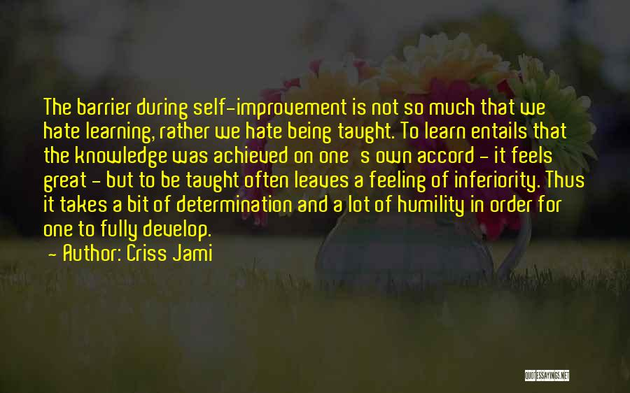 Intelligence And Learning Quotes By Criss Jami