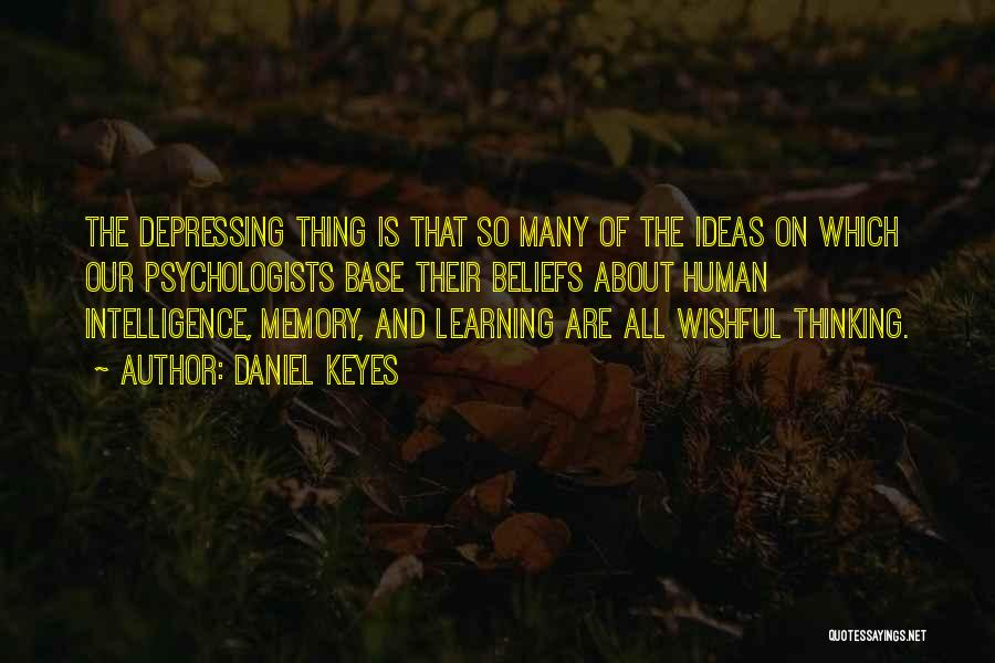 Intelligence And Learning Quotes By Daniel Keyes