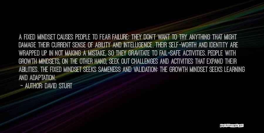Intelligence And Learning Quotes By David Sturt