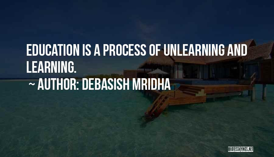 Intelligence And Learning Quotes By Debasish Mridha