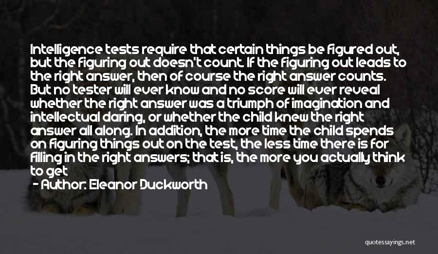 Intelligence And Learning Quotes By Eleanor Duckworth