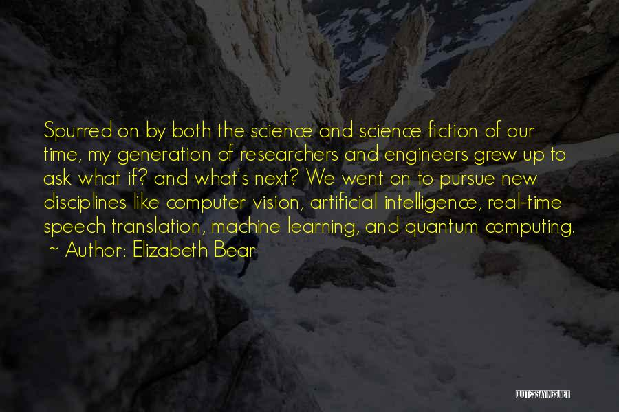 Intelligence And Learning Quotes By Elizabeth Bear