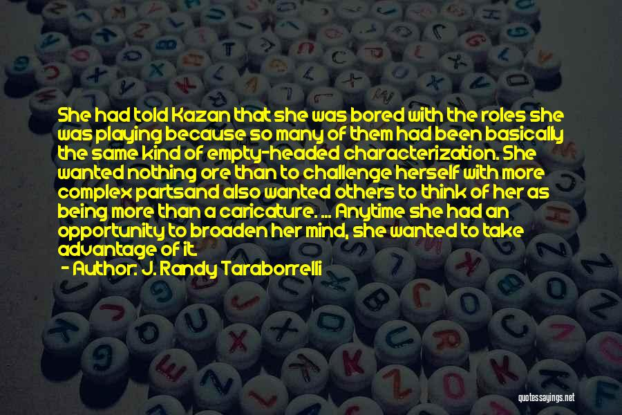 Intelligence And Learning Quotes By J. Randy Taraborrelli